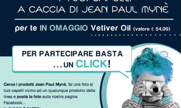 """Concorso facebook """"I tuoi capelli a caccia di Jean Paul Mynè!"""""""
