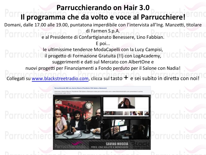 PARRUCCHIERI WEB RADIO TV: PARRUCCHIERANDO ON HAIR 3.0!