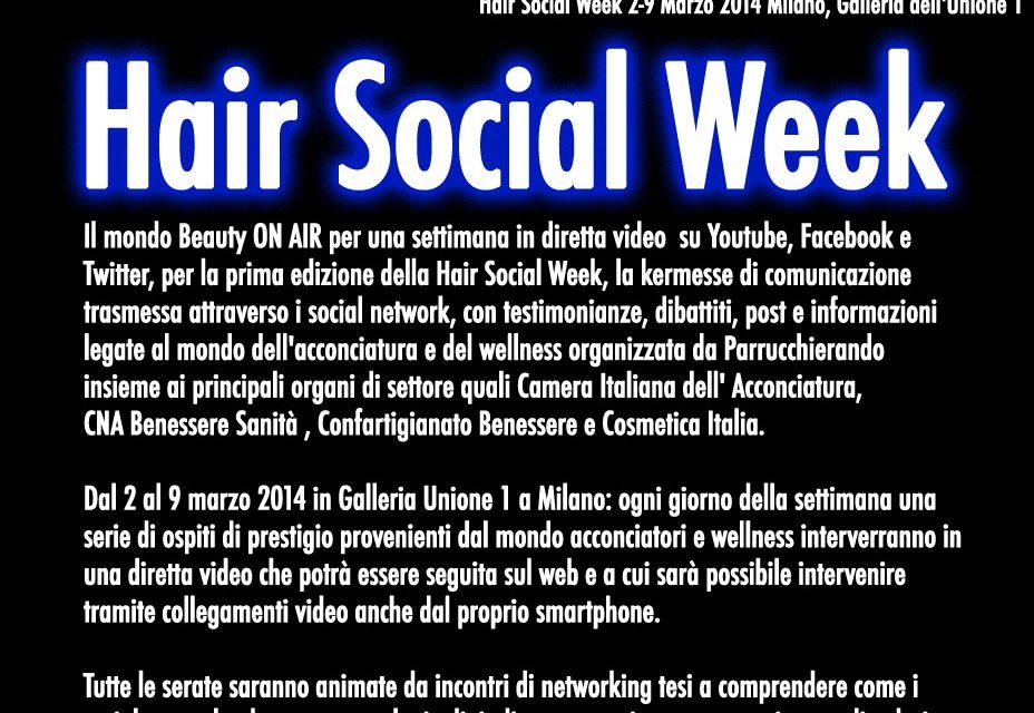 Hair Social Week 2-9 Marzo 2014 Milano, Galleria dell'Unione 1