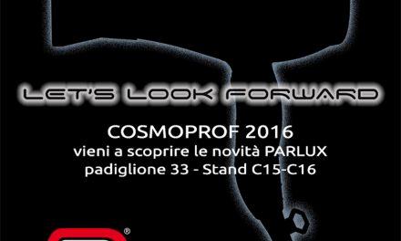 SAVE THE DATE: SUPER NOVITA' PARLUX A COSMOPROF 2016