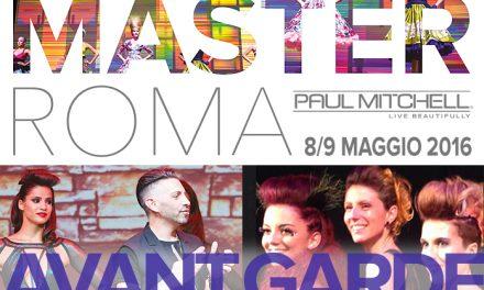 Paul Mitchell master Avantgarde – Roma 8/9 maggio 2016