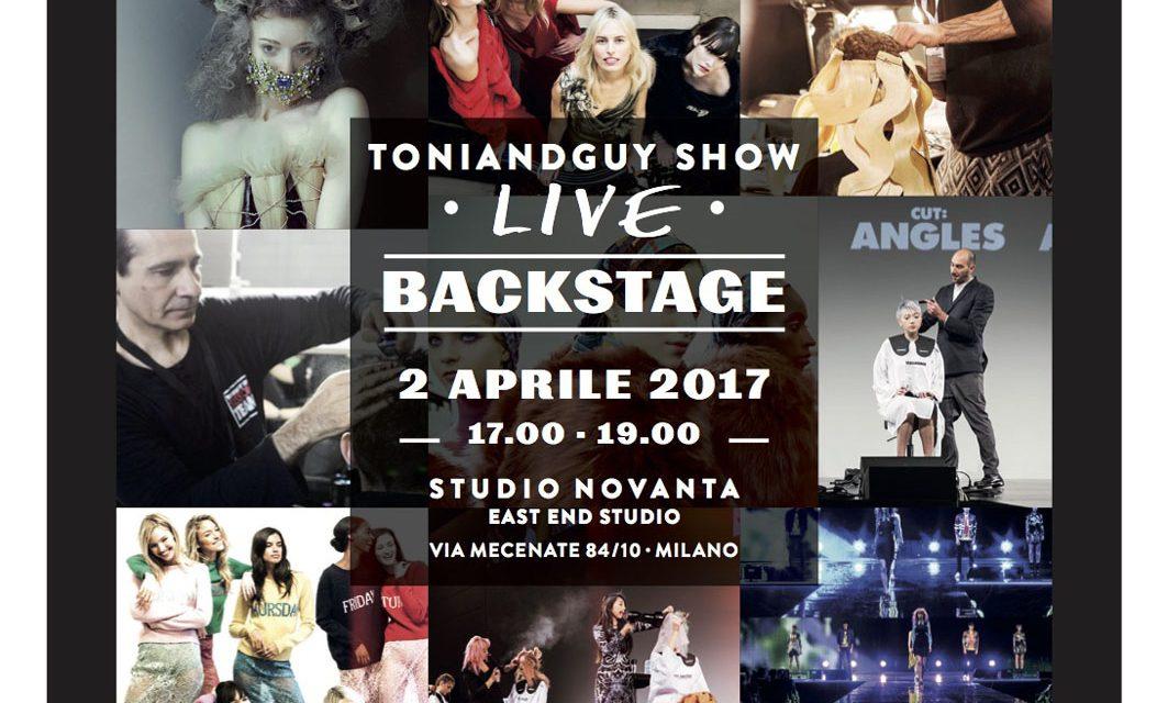 TONI&GUY LIVE BACKSTAGE