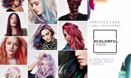 COLORFULHAIR DI L'ORÉAL PROFESSIONNEL: HAIRCOLOR IS THE NEW MAKE UP!
