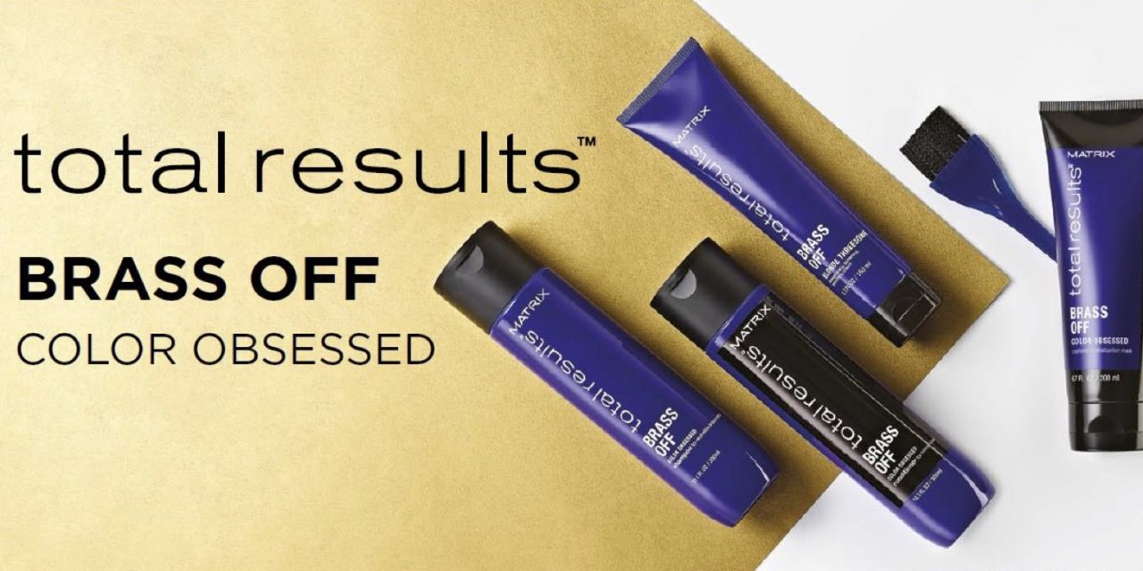 MATRIX PRESENTA LA NUOVA GAMMA TOTAL RESULTS BRASS OFF COLOR OBSESSED