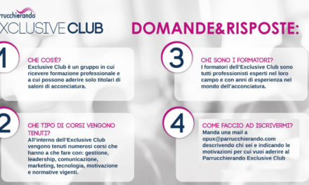 Il Club dei Parrucchieri è Parrucchierando Exclusive Club!
