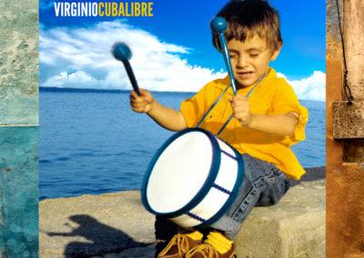 Virginio, Cuba Libre
