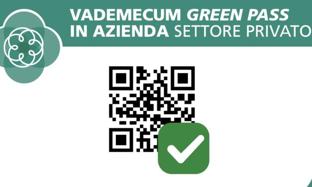 VADEMECUM GREEN PASS IN AZIENDA SETTORE PRIVATO DAL 15 OTTOBRE